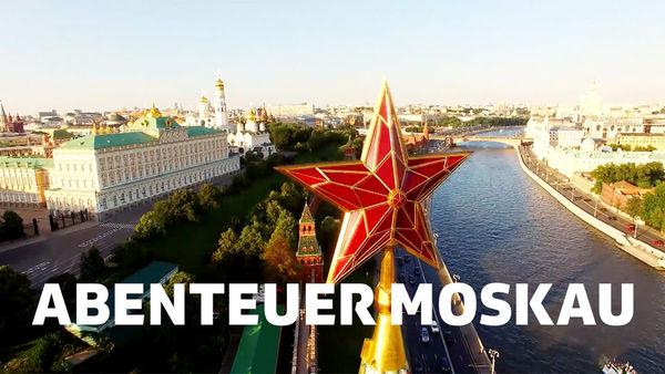 Abenteuer Moskau